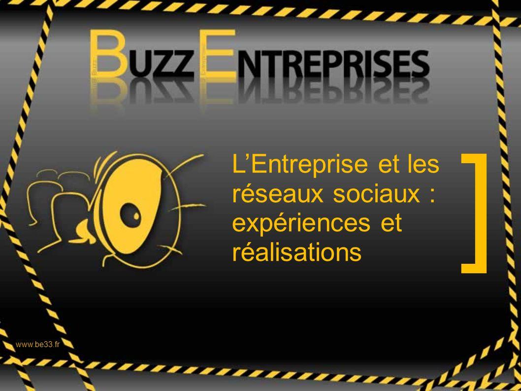 ] ] L'Entreprise et les réseaux sociaux : expériences et réalisations